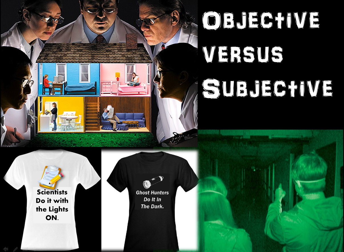 Objective versus Subjective